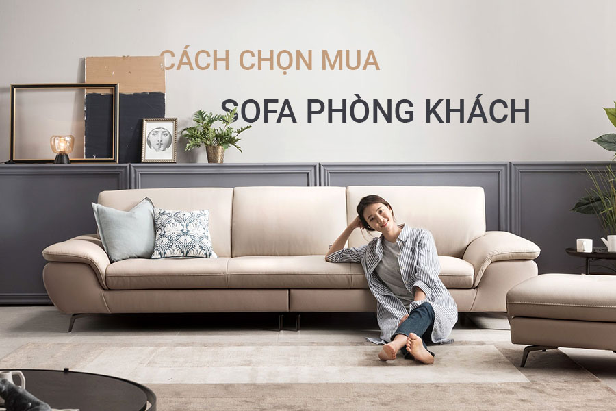 Cach chon mua sofa dep cho phong khach KDT Sofa
