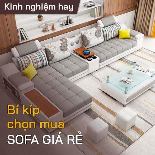 Bạn đã bỏ túi cho mình bí kíp chọn mua sofa giá rẻ?