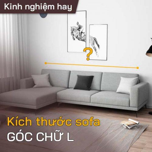 Một số kích thước mẫu sofa góc chữ L phổ biến hiện nay