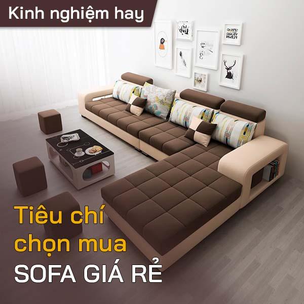 Tiêu chí chọn mua sofa giá rẻ 1