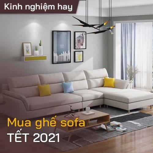 Mua ghế sofa phòng khách nào đẹp cho Tết năm 2021