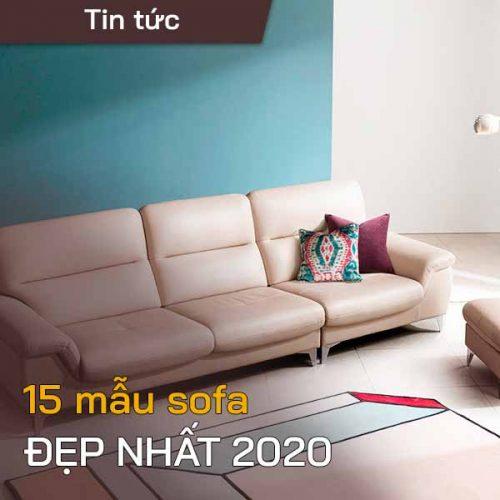 Tuyển chọn 15 mẫu sofa phòng khách đẹp nhất 2020