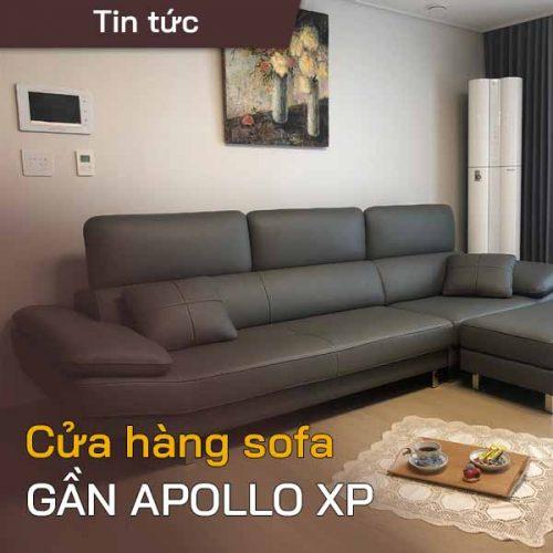 Cửa hàng bán ghế sofa gần Hateco Apollo Xuân Phương