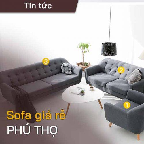 Sofa giá rẻ Phú Thọ – Sofa đẹp, uy tín, chất lượng